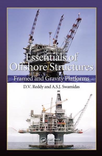 Essentials Of Offshore Structures