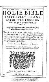 Holy Bible Faithfvlly Translated Into English: Ovt of the Authentical Latin, Diligently Conferred with the Hebrew, Greek, and Other Editions in Diuers Languages ...