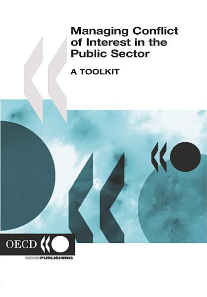 Download Managing Conflict of Interest in the Public Sector A Toolkit Book