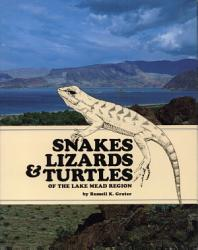 Snakes  Lizards   Turtles of the Lake Mead Region PDF