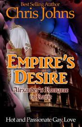 Empire's Desire: Hot and Passionate Gay Love