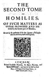 Certaine sermons or homilies appoynted to be read in churches, in the time of the late Queene Elizabeth ... And now thought fit to be reprinted, etc