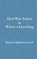 Dad Was Taken to Watch a Lynching