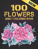 Adult Coloring Book New 100 Flowers PDF