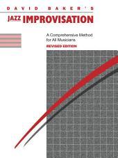 Jazz Improvisation (Revised): A Comprehensive Method for All Musicians