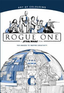 Rogue One the Art of Colouring Book