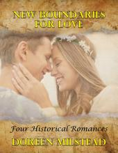 New Boundaries for Love: Four Historical Romances