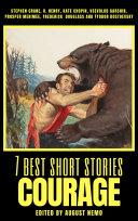 7 best short stories - Courage