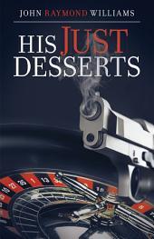 His Just Desserts