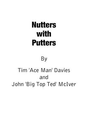 Nutters with Putters PDF