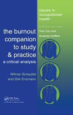 The Burnout Companion To Study And Practice
