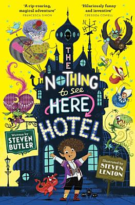 The Nothing to See Here Hotel