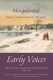Mosquitotide: Early Voices — Portraits of Canada by Women Writers, 1639–1914