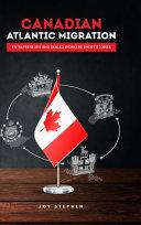 Canadian Atlantic Immigration