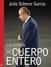 Calderón de cuerpo entero