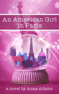 An American Girl in Paris  The American Girl in Paris Series   1  Book
