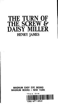 THE TURN OF THE SCREW   DAISY MILLER PDF