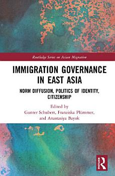 Immigration Governance in East Asia PDF