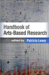 Handbook Of Arts Based Research Book PDF