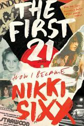 Nikki Sixx S The Heroin Diaries