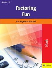 Factoring Fun: An Algebra Packet