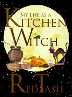 My Life as a Kitchen Witch