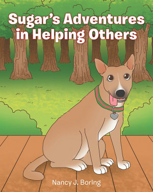 Sugar s Adventures in Helping Others PDF