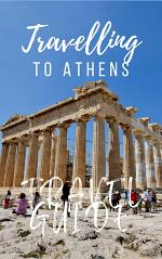 Athens Travel Guide 2017