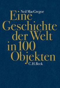 Eine Geschichte der Welt in 100 Objekten PDF