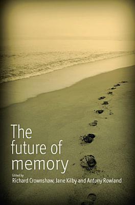 The Future of Memory PDF