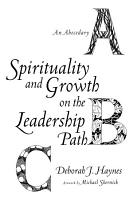 Spirituality and Growth on the Leadership Path PDF