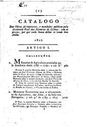 Catalogo das obras já impressas, e mandadas publicar pela Academia Real das Sciencias de Lisboa: com as preços, por que cada huma dellas se vende brochada. 1827