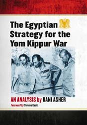 The Egyptian Strategy for the Yom Kippur War