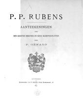P. P. Rubens: aanteekeningen over den grooten Meester en zijne bloedverwanten