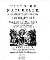 Histoire naturelle, genérale et particulière, avec la description du cabinet du roi: Volume8