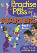Practise and Pass Starters Pupil's Book