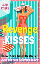 Revenge Kisses (3:AM Kisses 14)