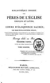 Bibliothèque choisie des Pères de l'Eglise grecque et latine, ou Cours d'éloquence sacrée: Volume16