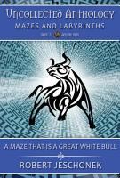 A Maze That Is A Great White Bull PDF