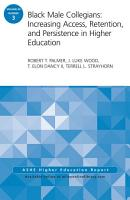 Black Male Collegians  Increasing Access  Retention  and Persistence in Higher Education PDF
