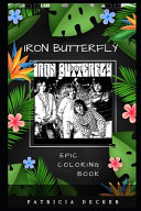 Iron Butterfly Epic Coloring Book PDF