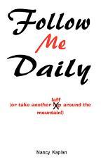 Follow Me Daily
