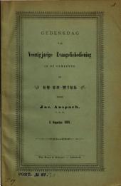Gedenkdag van veertigjarige Evangeliebediening in de gemeente te Ek-en-Wiel, door Jac. Anspach, V.D.M., 5 Augustus 1894