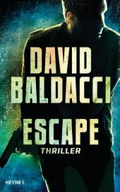 Escape: Thriller