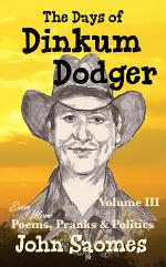 The Days of Dinkum Dodger - Volume III