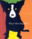 Why is Blue Dog Blue?
