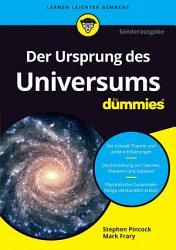 Der Ursprung des Universums f  r Dummies PDF