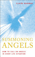 Summoning Angels  How To Call On Angels In Every Life Situations PDF