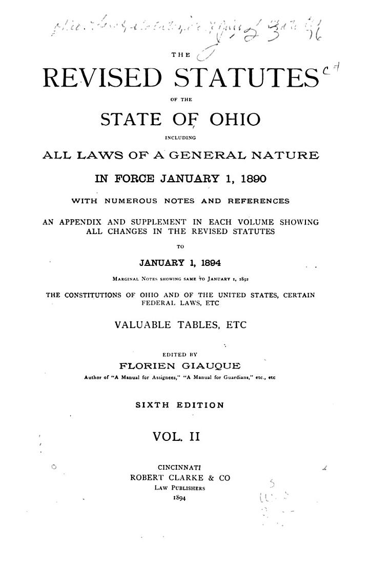 The Revised Statutes of the State of Ohio, Including All Laws of a General Nature in Force January 1, 1890
