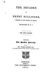 The Decades of Henry Bullinger: Volume 10